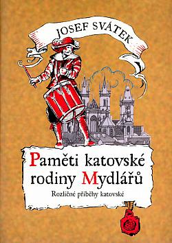 Paměti katovské rodiny Mydlářů 2. Rozličné příběhy katovské obálka knihy