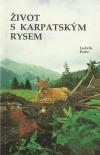 Život s karpatským rysem obálka knihy