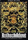 Rothschildové: Příběh bohatství a moci