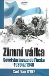 Zimní válka - Sovětská invaze do Finska 1939 - 1940