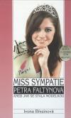 Miss sympatie Petra Faltýnová aneb jak se stala modelkou