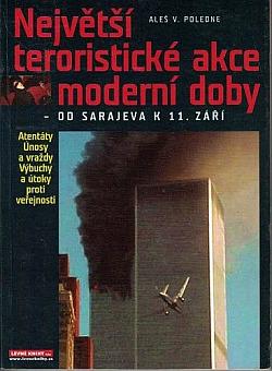 Největší teroristické akce moderní doby