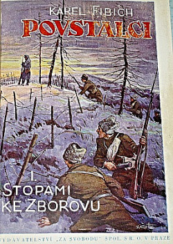 Povstalci I. - Stopami ke Zborovu obálka knihy