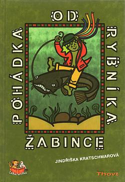 Pohádka od rybníka Žabince obálka knihy