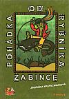 Pohádka od rybníka Žabince
