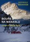 Bouře na Manaslu - Drama na střeše světa obálka knihy