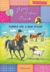 Hana a Profesor Pavlík - Koňská síla a kozí drzost obálka knihy