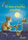 O čem si kočky povídají