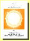 Kundaliní jóga, duchovní léčení, přímá stezka k vysvobození obálka knihy