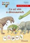 Co už vím o dinosaurech