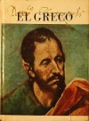 El Greco: Dominico Theotocopuli: malíř absolutna