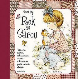 Rok se Sárou - Učím se, tvořím, zahradničím, vařím a bavím se podle ročních období obálka knihy
