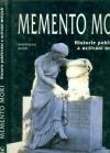 Memento Mori - Historie pohřbívání a uctívání mrtvých