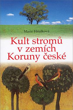 Kult stromů v zemích Koruny české obálka knihy