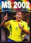 Majstrovstvá sveta vo futbale 2002 obálka knihy