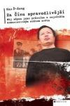 Za Čínu spravedlivější. Můj zápas jako právníka s největším komunistickým státem světa obálka knihy