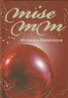 Mise MM aneb Mesiáš přijde za sedm dní... obálka knihy