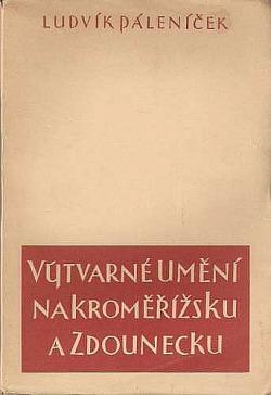Výtvarné umění na Kroměřížsku a Zdounecku obálka knihy