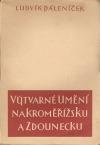 Výtvarné umění na Kroměřížsku a Zdounecku