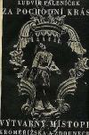 Za pochodní krásy - výtvarný místopis Kroměřížska a Zdounecka