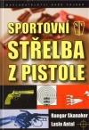 Sportovní střelba z pistole obálka knihy