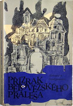 Přízrak Bělověžského pralesa obálka knihy