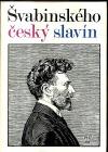 Švabinského český Slavín