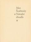 Max Švabinský a Národní divadlo