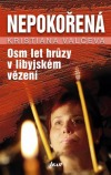 Nepokořená - Osm let hrůzy v libyjském vězení obálka knihy