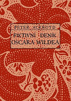Fiktivní deník Oscara Wildea obálka knihy
