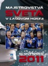 Majstrovstvá sveta v ľadovom hokeji - Slovensko 2011 obálka knihy