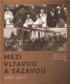 Mezi Vltavou a Sázavou 1061-2011 obálka knihy