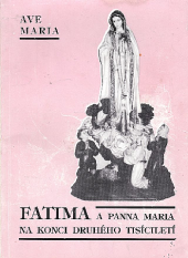 Fatima a Panna Maria na konci druhého tisíciletí