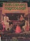 Ilustrovaný průvodce keltskou mytologií obálka knihy