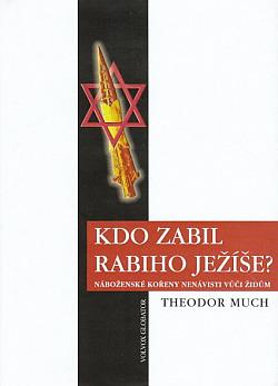 Kdo zabil rabiho Ježíše? obálka knihy