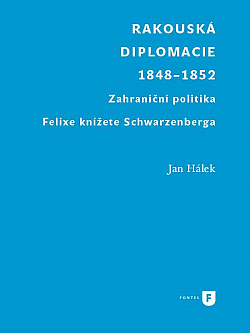 Rakouská diplomacie 1848–1852 obálka knihy