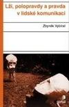 Lži, polopravdy a pravda v lidské komunikaci obálka knihy