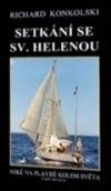Setkání se Sv.Helenou - Plavby za dobrodružstvím