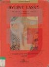Byliny lásky: Afrodisiaka v mýtech, historii a přítomnosti obálka knihy