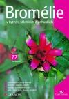 Bromélie v bytech, sklenících a zahradách