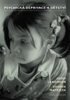 Psychická deprivace v dětství obálka knihy