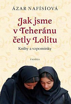 Jak jsme v Teheránu četly Lolitu obálka knihy