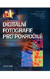 Digitální fotografie pro pokročilé -