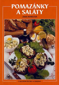 Pomazánky a saláty - V kuchyni rychle a snadno obálka knihy