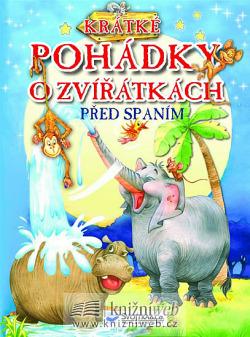 Krátké pohádky o zvířátkách před spaním obálka knihy