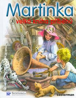 Martinka - velká kniha příběhů 3 obálka knihy