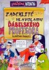 Zapeklité hlavolamy ďábleského profesora obálka knihy