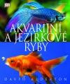 Akvarijní a jezírkové ryby
