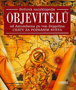 Světová encyklopedie objevitelů od Amundsena po von Zeppelina obálka knihy