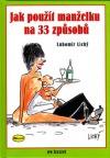 Jak použít manželku na 33 způsobů obálka knihy